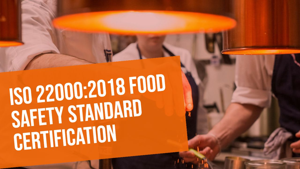 ISO 22000:2018 Food Safety